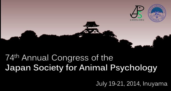 74th annual congress of the Japa Society for Animal Psychology